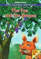 Pre - School Readers - The Fox and The Grapes