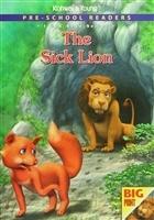 Pre - School Readers - The Sick Lion