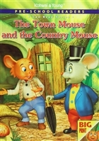 Pre - School Readers - The Town Mouse and The Country Mouse
