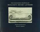 The Engineering Drawings of Benjamin Henry Latrobe