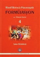 Rölatif Bütüncül Psikoterapide Formülasyon : 12. Dönem Serisi 4