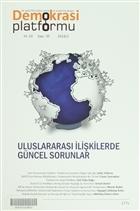 Uluslararası İlşkilerde Güncel Sorunlar - Demokrasi Platformu Sayı: 35