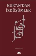 Kur'an'dan İzdüşümler
