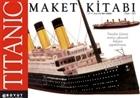 Titanic Maket Kitabı 1.37 m. Boyunda Dev Maket Ölçek: 1:200