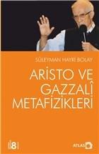 Aristo ve Gazzali Metafizikleri