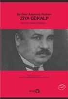 Bir Fikir Adamının Romanı: Ziya Gökalp