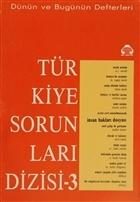 Dünün ve Bugünün Defterleri Türkiye Sorunları Dizisi 3