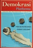 Demokrasi Platformu Yıl:1 Sayı: 4 Güz 2005