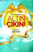 Altın Çıkını - Anadolu'dan Hikayeler