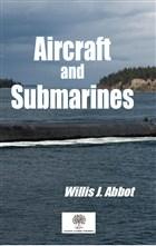 Aircraft and Submarines
