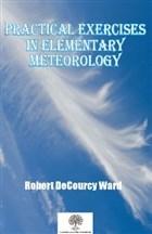 Practical Exercises in Elementary Meteorology