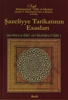Şazeliyye Tarikatının Esasları