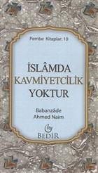 İslamda Kavmiyetcilik Yoktur