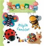 Küçük Canlılar - Bebek Kitapları