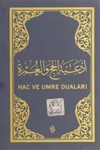 Hac ve Umre Duaları (Arapça - Lacivert Kapak)