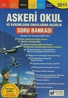 2011 Askeri Okul ve Kurumların Sınavlarına Hazırlık Soru Bankası
