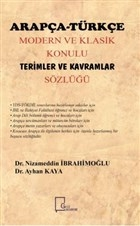 Arapça Türkçe Modern ve Klasik Konulu Terimler ve Kavramlar Sözlüğü