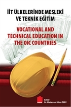 İİT Ülkelerinde Mesleki ve Teknik Eğitim / Vocational and Technical Education in The OIC Countries