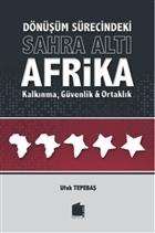 Dönüşüm Sürecindeki Sahra Altı Afrika Kalkınma, Güvenlik ve Ortaklık