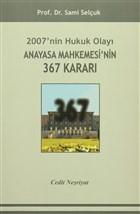 2007'nin Hukuk Olayı Anayasa Mahkemesi'nin 367 Kararı