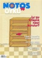 Notos Öykü İki Aylık Edebiyat Dergisi Sayı : 10