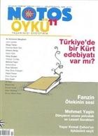 Notos Öykü İki Aylık Edebiyat Dergisi Sayı : 11