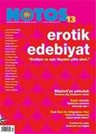 Notos Öykü İki Aylık Edebiyat Dergisi Sayı : 13