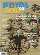 Notos Öykü İki Aylık Edebiyat Dergisi Sayı : 2