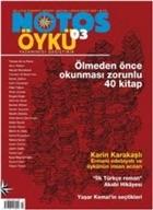 Notos Öykü İki Aylık Edebiyat Dergisi Sayı : 3