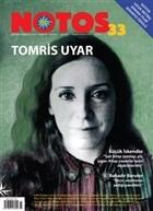 Notos Öykü İki Aylık Edebiyat Dergisi Sayı : 33