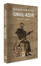 Zeytinburnu'nda bir Aşık İsmail Azeri