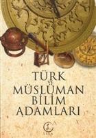 Türk ve Müslüman Bilim Adamları