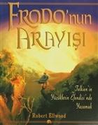 Frodo'nun Arayışı: Tolkien'in Yüzüklerin Efendisi'nde Yaşamak