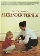 Günlük Yaşamda Alexander Tekniği
