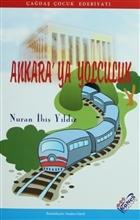 Ankara'ya Yolculuk