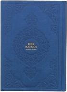 Der Koran Arabisch - Deutsch (Hafız Boy Metinli)