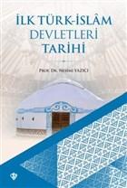 İlk Türk-İslam Devletleri Tarihi