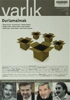 Varlık Aylık Edebiyat ve Kültür Dergisi Sayı: 1276 - Ocak 2014