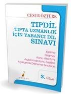 Tıpdil - Tıpta Uzmanlık İçin Yabancı Dil Sınavı