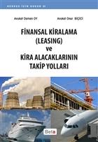 Finansal Kiralama (Leasing) ve Kira Alacaklarının Takip Yolları
