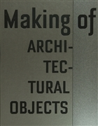 Making of Architectural Objects