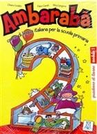 Ambaraba 2 (Çalışma Kitabı) Çocuklar İçin İtalyanca (6-10 Yaş)