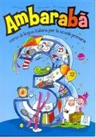 Ambaraba 3 (Kitap+2 CD) Çocuklar için İtalyanca (6-10 Yaş)