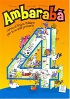 Ambaraba 4 (Kitap+2 CD) Çocuklar için İtalyanca (6-10 Yaş)