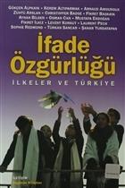 İfade Özgürlüğü İlkeler ve Türkiye