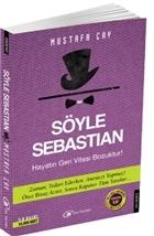 Söyle Sebastian