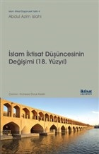 İslam İktisat Düşüncesinin Değişimi (18. Yüzyıl)
