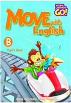 Move with English Pupil's Book - B