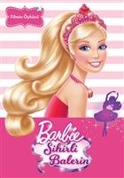 Filmin Öyküsü - Barbie Sihirli Balerin
