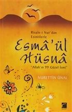Risale-i Nur'dan Esintilerle Esma'ül Hüsna